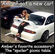 New Car Meme - amber got a new car amber s favorite accessory the spoiler