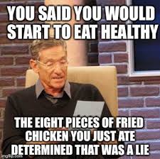 Eating Healthy Meme - there s always tomorrow imgflip