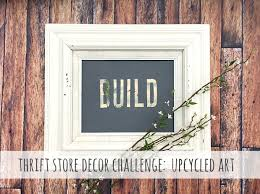 Upcycled Art - thrift store decor upcycle challenge upcycled art reinvented