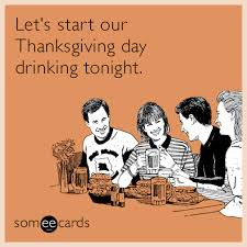 Thanksgiving Day Memes - funny thanksgiving drinking memes events pinterest drinking