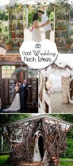 wedding arches ideas 20 cool wedding arch ideas hative