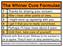 Whiner Meme - how to stop whiners by repeating one statement of fact