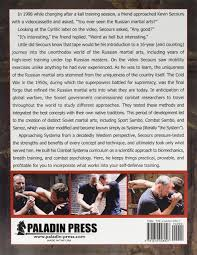 the complete book of combat systema kevin secours 9781610048927