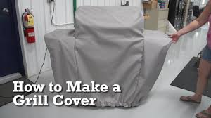 Patio Grill Cover by How To Make A Grill Cover Youtube
