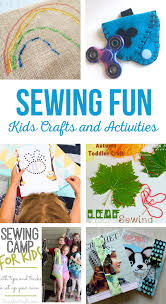 sewing kids crafts and activities the crafting