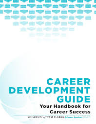 career development guide 2016 17 by uwf career services issuu