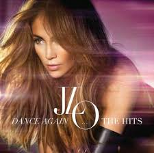 Jennifer Lopez Dance Again The Hits Deluxe Version