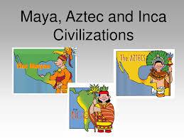 aztec mayan inca map aztec mayan inca 2 lessons tes teach