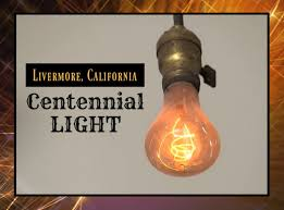 longest lasting light bulb livermore valley wine country
