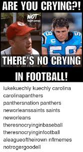 Luke Kuechly Meme - are you crying not there s no crying in football lukekuechly