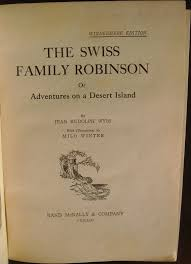 the swiss family robinson by jean rudolph wyss and milo winter