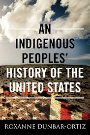 an indigenous peoples u0027 history of the united states revisioning