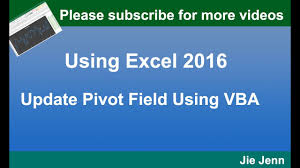 how to update pivot table update pivot fields on pivot table using vba youtube