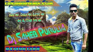 purulia mp3 dj remix download purulia faadu nonstop jhumar mix dj saheb purulia youtube