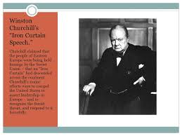 Winston Churchill Iron Curtain Speech Post World War Ii America And The Origins Of The Cold War Ppt