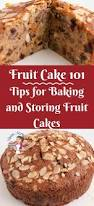 fruit cake 101 tips for baking and storing fruit cakes veena