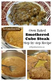 oven baked smothered cube steak intelligent domestications