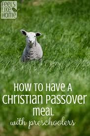 how to celebrate a christian passover meal for preschoolers