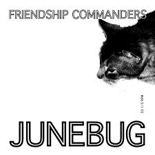 junebug friendship commanders
