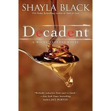 decadent wicked lovers 2 by shayla black
