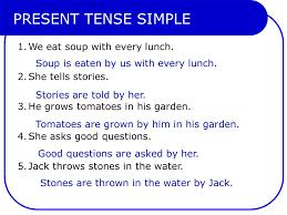the passive voice exercises present tense simple 1 we eat soup