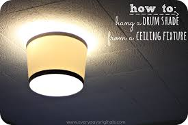 Hanging A Ceiling Light How To Hang A Drum Shade From A Ceiling Fixture