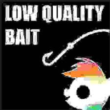 This Is Bait Meme - 923473 bait image macro low quality bait meme needs more jpeg