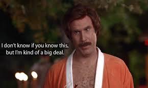 Will Ferrell Meme Origin - i m a pretty big deal will ferrell know your meme