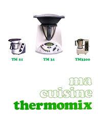 ma cuisine thermomix thermomix ma cuisine thermomix thermomix ma