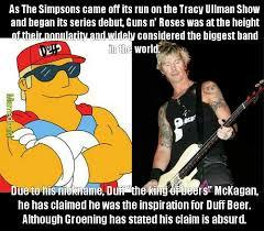 Beer Meme - duff the king of beers mckagan vs duff beer 1989 meme by