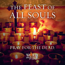 the feast of all souls prayer for the dead das fest aller