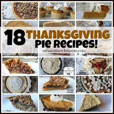 18 thanksgiving pie recipes mix and match