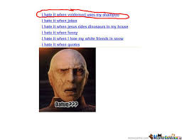i hate it when voldemort uses my shoo by soulfabb meme center