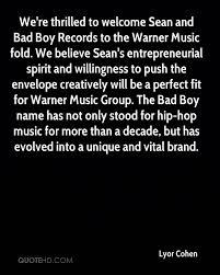 Bad Boy Records Lyor Cohen Quotes Quotehd