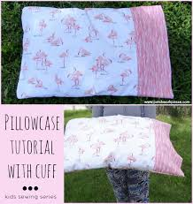 pillowcase with cuff tutorial sewing projects for series