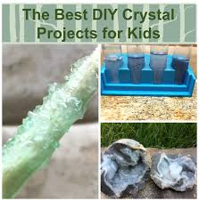 the best crystal projects for kids diy edible sugar crystals