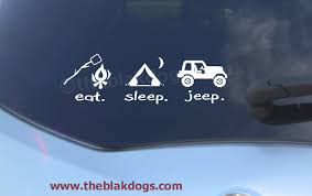 jeep life decal eat sleep jeep vinyl car decal sticker 6 00 via etsy for