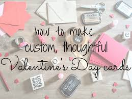 custom valentines day cards how to make custom thoughtful s day cards live wholefully