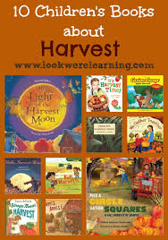 thanksgiving children books children s books about harvest look we re learning