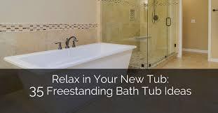 bathroom tub ideas relax in your tub 35 freestanding bath tub ideas home