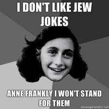 Jewish Memes - jew jokes megan kline morgan kline haha how funny