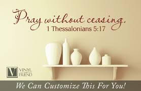 wall decor pray without ceasing 1 thessalonians 5 17 bible verse quick view