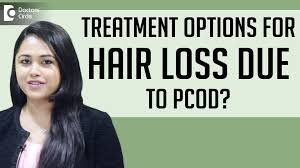 treatment options for hair loss due to pcod dr swetha s paul