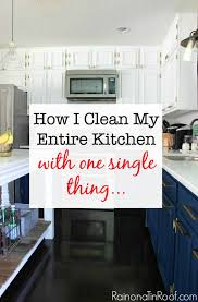 how i clean my entire kitchen with one single thing