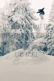 quotes about christmas and coffee best 25 snowboarding quotes ideas on pinterest snowboarding