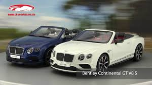 bentley gt3r convertible ck modelcars video bentley continental gt v8 s cabriolet gt