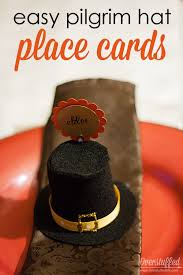 easy pilgrim hat place cards for thanksgiving overstuffed
