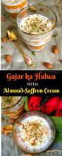 gajar ka halwa almond saffron cream layered carrot pudding