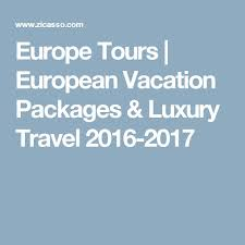 best 25 european vacation packages ideas on europe