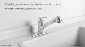 Fix Kohler Kitchen Faucet Spacer Assembly Replacement Kit Instructions 1108711 Youtube